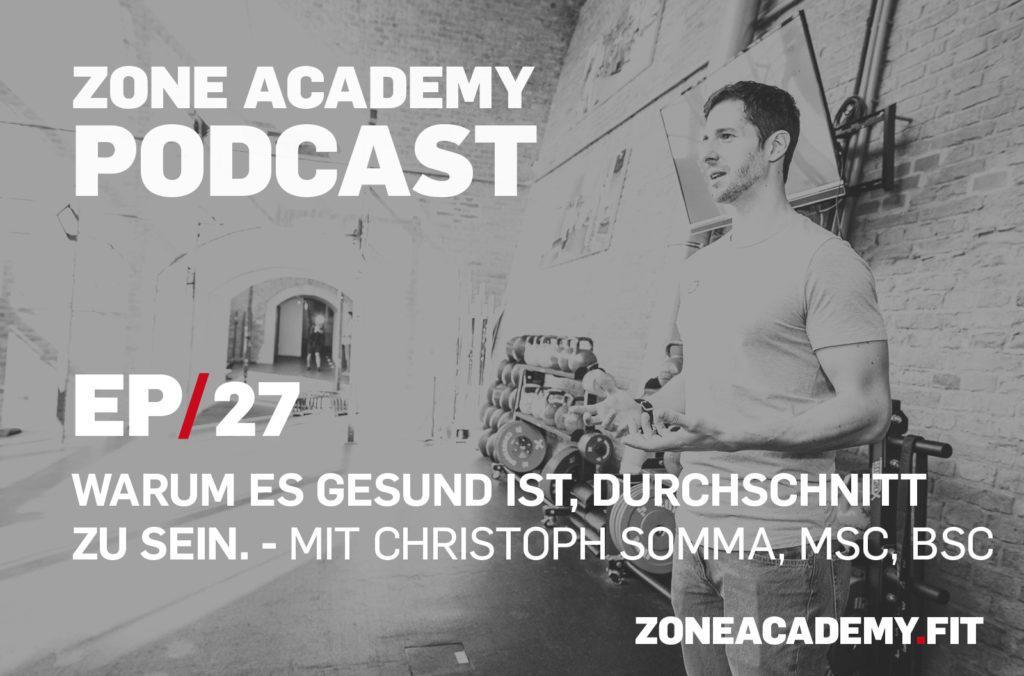 Zone Academy Podcast Gesunder Durchschnitt